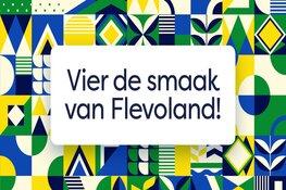 Vier de smaak van Flevoland