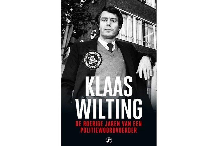 Klaas Wilting, de roerige jaren van een politiewoordvoerder